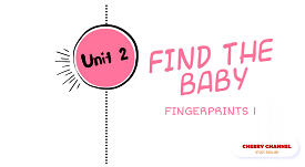 Fingerprints 1 - Unit 2: My Family - Lesson 3: Find the Baby